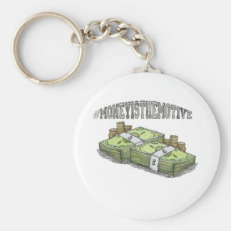 Money is the Motive Collection Keychain