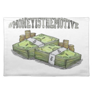 Money is the Motive Collection Placemat