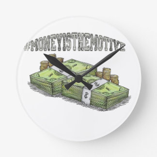 Money is the Motive Collection Round Clock