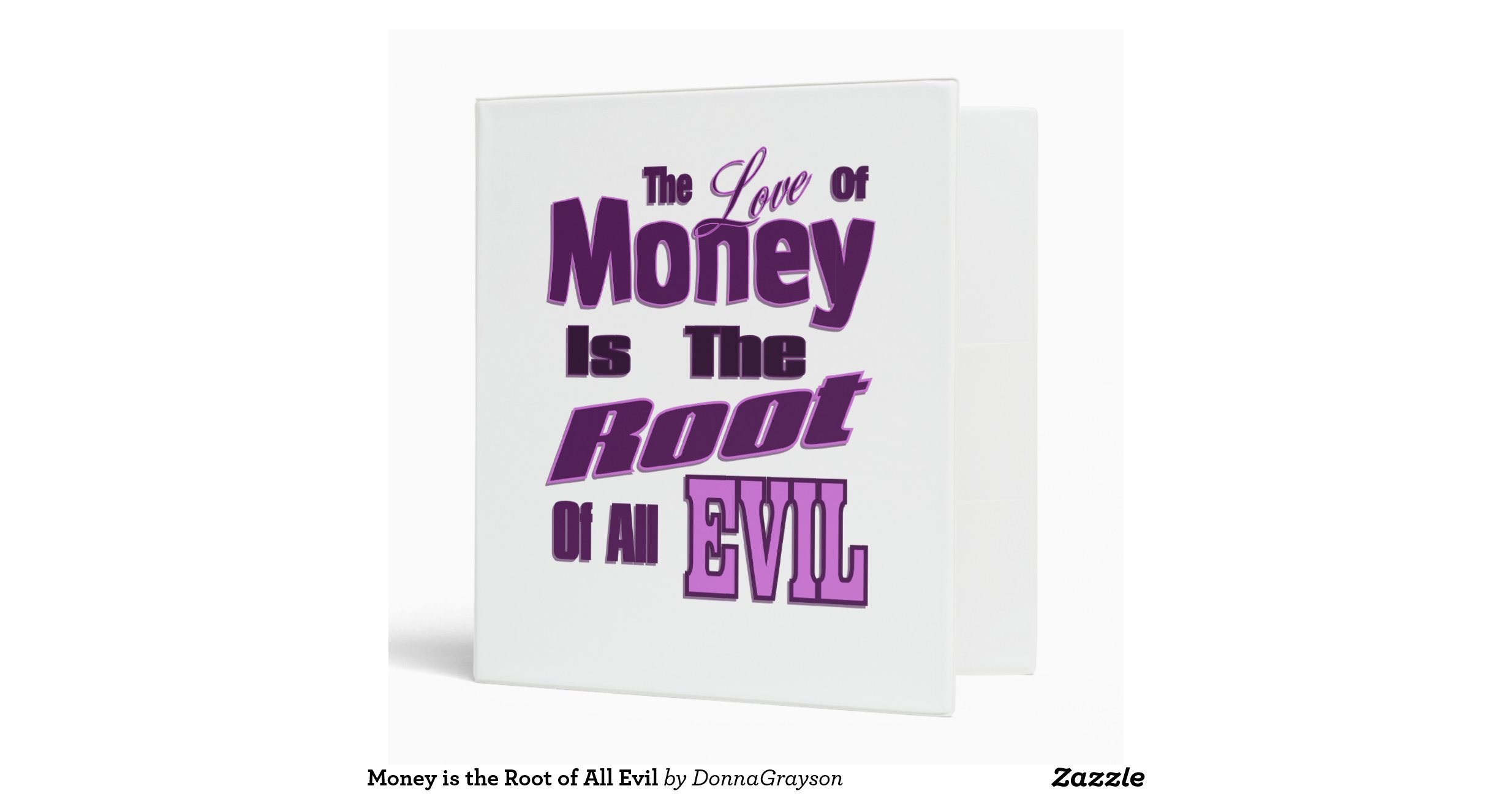 is money a root of all The love of money is the root of vastly more than we usually think it is.