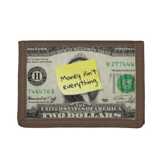 Money isn't Everything on Post-it/US 2 Dollar Bill Tri-fold Wallet