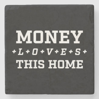 Money Loves This Home Customizable Black And White Stone Coaster