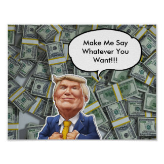Money Obessed Trump Poster