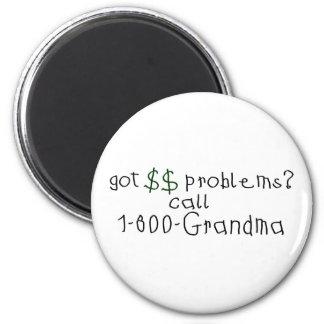 Money problems call grandma magnet