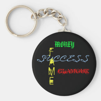 Money, Success, Fame, Glamour Keychain