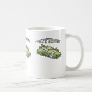 #moneyisthemotive coffee mug