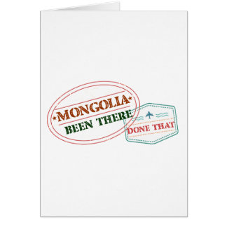 Mongolia Been There Done That Card