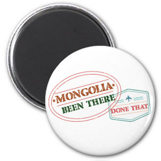 Mongolia Been There Done That Magnet