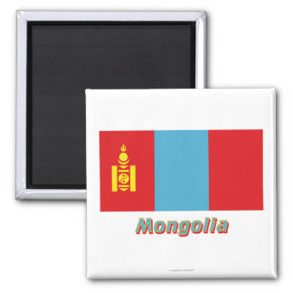 Mongolia Flag with Name Square Magnet