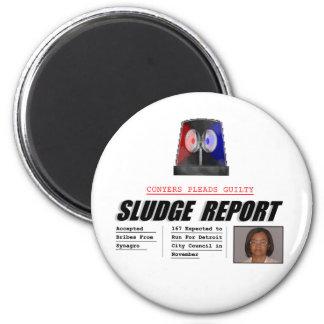 Monica Conyers: Sludge Report 2 Inch Round Magnet
