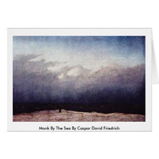 Monk By The Sea By Caspar David Friedrich Card