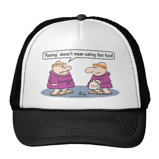monk eating fast food fasting mean hat