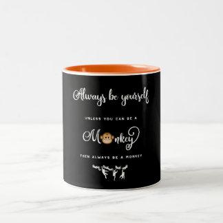Monkey. Funny Saying, Nerdy. Always be yourself Two-Tone Coffee Mug
