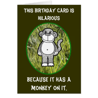 Monkey Hilarious Birthday Card