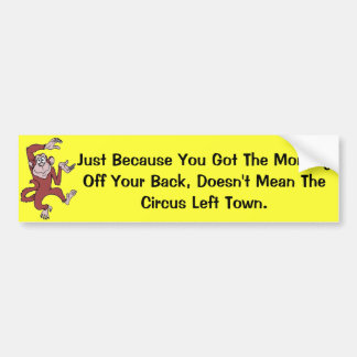 Monkey on Your Back Bumper Sticker