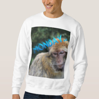 Monkey sad about monday sweatshirt