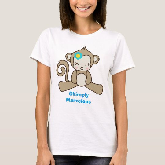 Monkey with a Flower Says Chimply Marvellous T-Shirt