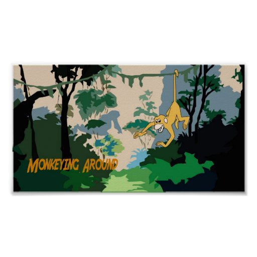 Monkeying Around Posters