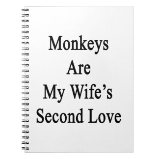 Monkeys Are My Wife s Second Love Note Books