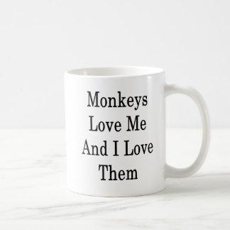 Monkeys Love Me And I Love Them Coffee Mug
