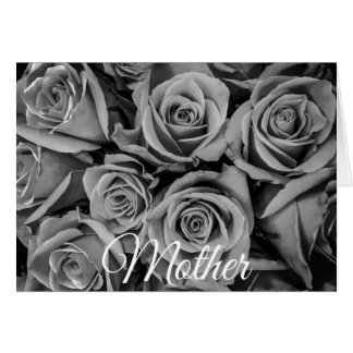 Monochromatic Mother's Day Roses Greeting Card