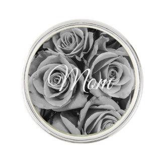 Monochromatic Roses Mom Lapel Pins