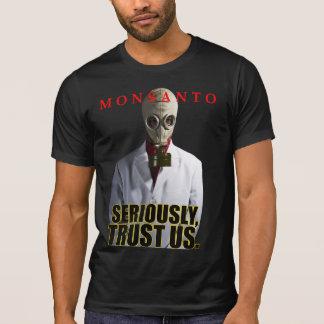 Monsanto - Seriously, Trust Us dark shirt