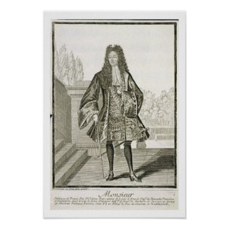 'Monsieur' otherwise Philip Duc d'Orleans of Franc Poster