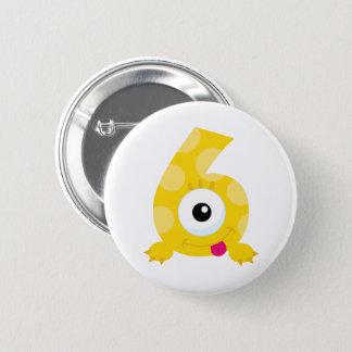 Monster 6 Birthday Badge! 2 Inch Round Button