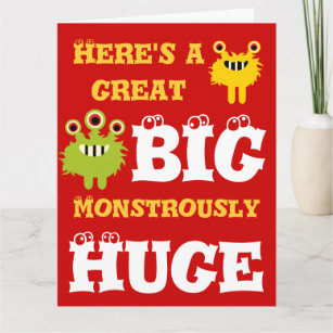 Monster Great BIG Huge 8 X 11 Happy Birthday Card