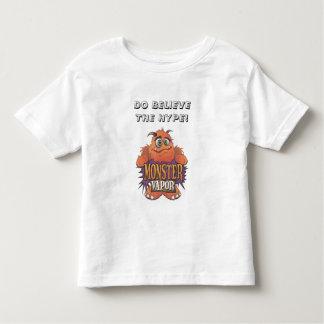 monster vapor, DO BELIEVE THE HYPE! Toddler T-shirt
