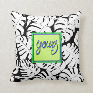 Monstera Yours Throw Pillow