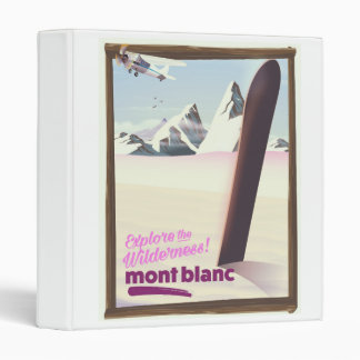 mont blanc Snowboarding travel poster. 3 Ring Binder