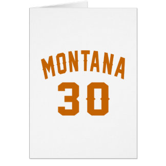 Montana 30 Birthday Designs Card