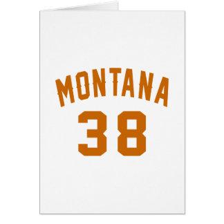 Montana 38 Birthday Designs Card