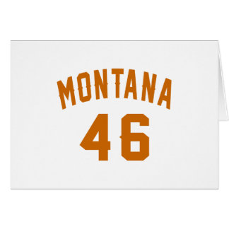 Montana 46 Birthday Designs Card
