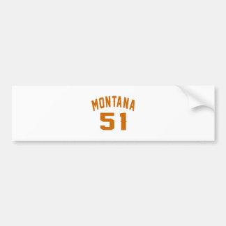 Montana 51 Birthday Designs Bumper Sticker