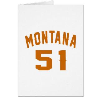 Montana 51 Birthday Designs Card