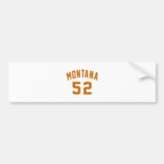 Montana 52 Birthday Designs Bumper Sticker