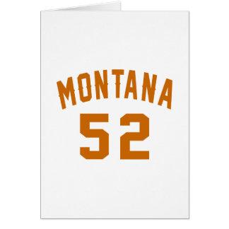 Montana 52 Birthday Designs Card