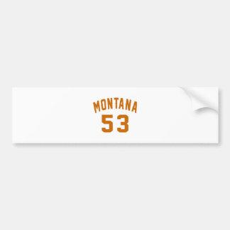 Montana 53 Birthday Designs Bumper Sticker