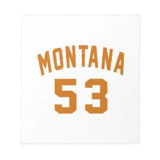 Montana 53 Birthday Designs Notepad