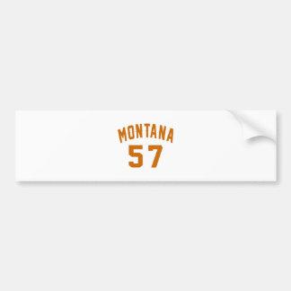 Montana 57 Birthday Designs Bumper Sticker