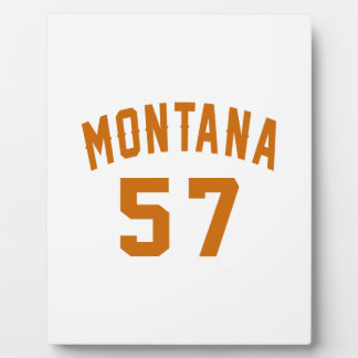 Montana 57 Birthday Designs Plaque