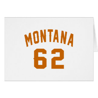 Montana 62 Birthday Designs Card