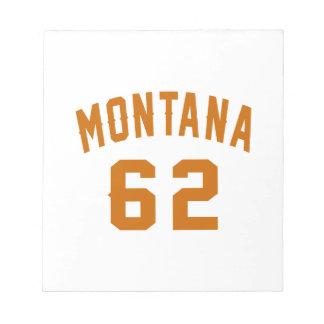 Montana 62 Birthday Designs Notepad