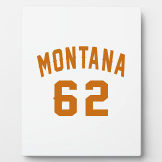 Montana 62 Birthday Designs Plaque