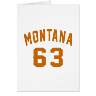 Montana 63 Birthday Designs Card