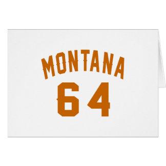 Montana 64 Birthday Designs Card