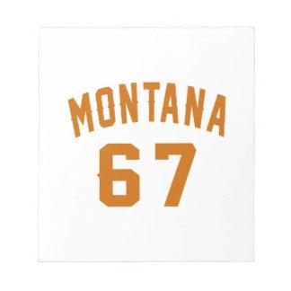 Montana 67 Birthday Designs Notepad